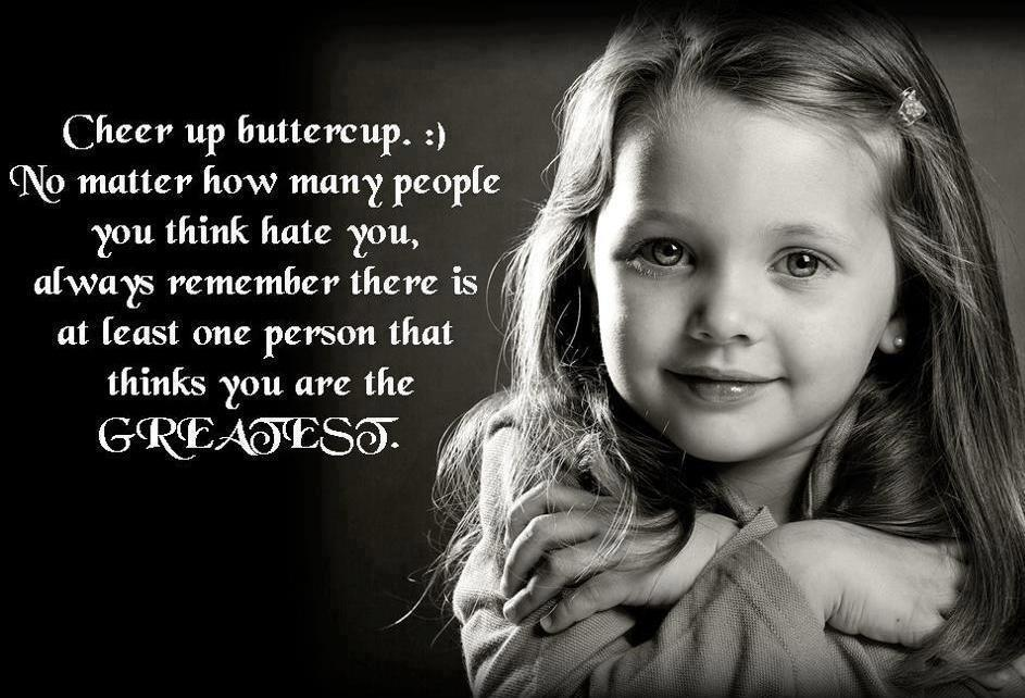 Quotes For Someone You Hate: Cheer Up…