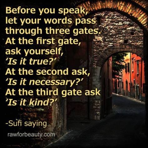 Before you speak gates