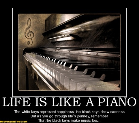 life_is_like_a_piano_thumb3 music otrazhenie,Sad Piano Music Meme